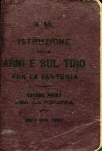 13. Istruzione sulle armi e sul tiro per la fanteria, 1909 [Archivio privato Egisto Fiori]