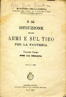 14. Istruzione sulle armi e sul tiro per la fanteria, 1909 [Archivio privato Egisto Fiori]