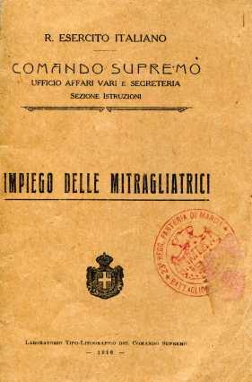 30. Impiego delle mitragliatrici, 1916 [Archivio privato Egisto Fiori]