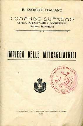31. Impiego delle mitragliatrici, 1916 [Archivio privato Egisto Fiori]